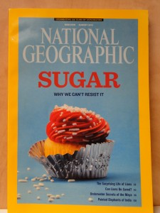 National Geographic Cover Story: Sugar
